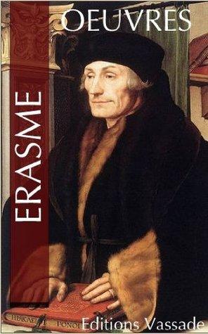 Oeuvres de Erasme  by  Desiderius Erasmus