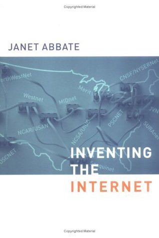 Inventing the Internet (Inside Technology) Janet Abbate
