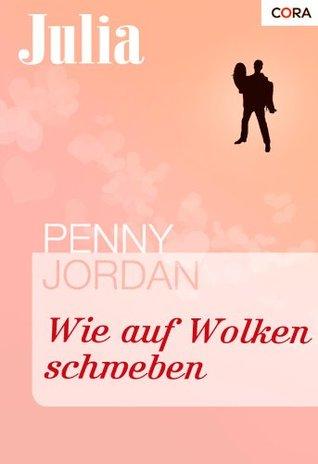 Wie auf Wolken schweben (Julia) Penny Jordan