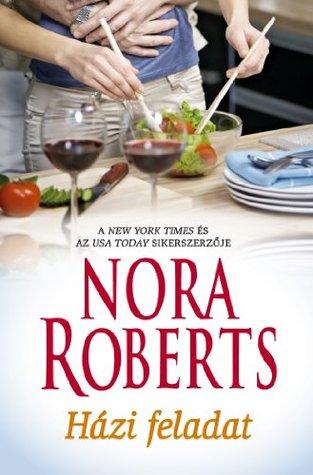Házi feladat  by  Nora Roberts
