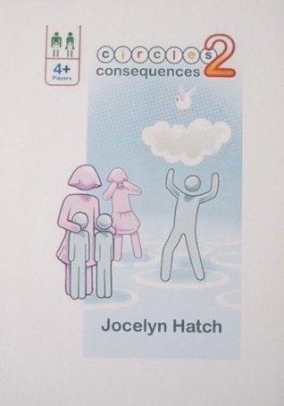 Circles 2 : Consequences Jocelyn Hatch