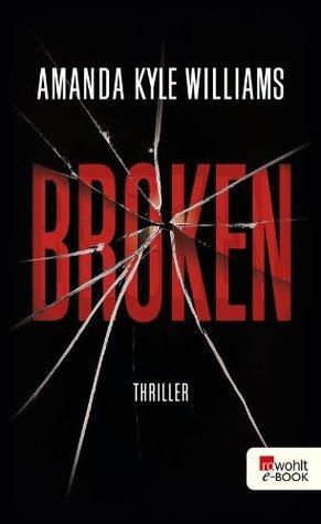 Broken  by  Amanda Kyle Williams