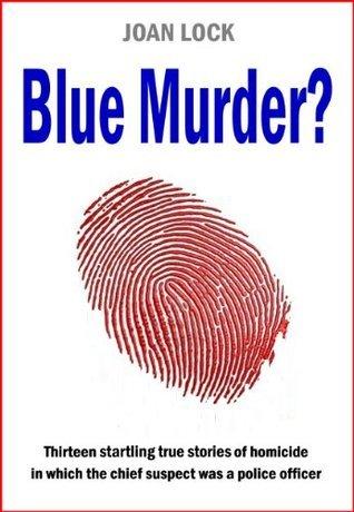 Blue Murder?  by  Joan Lock