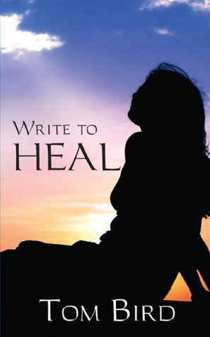 Write to Heal Tom Bird