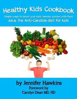 Healthy Kids Cookbook  by  Jennifer Hawkins