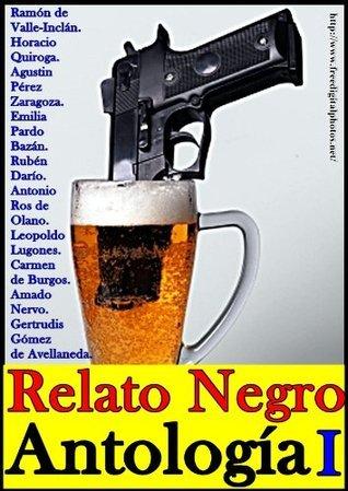 Antología del relato negro, Volumen I (Los mejores relatos de terror y suspenso de la historia) de Olano, Antonio Ros
