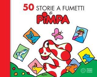 50 storie a fumetti di Pimpa Francesco Tullio Altan