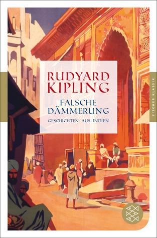 Falsche Dämmerung  by  Rudyard Kipling
