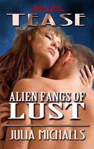 Alien Fangs of Lust Julia Michaels