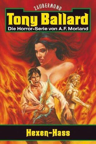Tony Ballard (Neue Romane) 2 - Hexen-Hass (German Edition) A.F. Morland