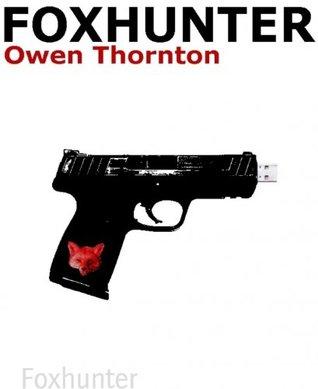 Foxhunter  by  Owen Thornton