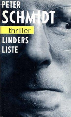 Linders Liste  by  Peter Schmidt