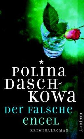 Der falsche Engel Полина Дашкова