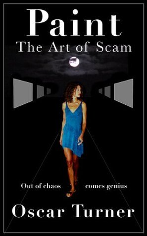 Paint. The art of scam. Oscar Turner