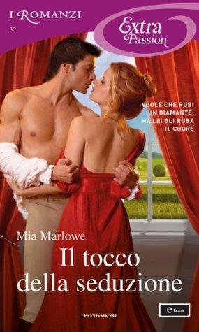 Il tocco della seduzione  by  Mia Marlowe