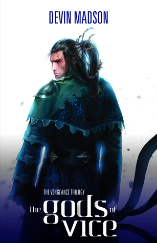 The Gods of Vice (The Vengeance Trilogy, #2)  by  Devin Madson