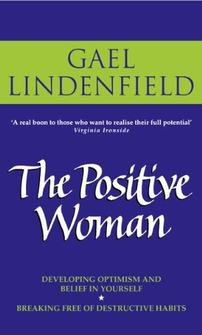 The Positive Woman Gael Lindenfield