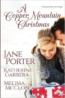 A Copper Mountain Christmas (Copper Mountain Christmas #1,2,4)  by  Jane Porter