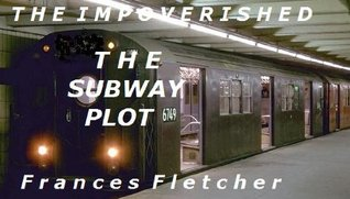 The Subway Plot Frances Fletcher