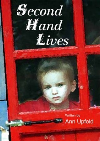 Second Hand Lives Ann Upfold
