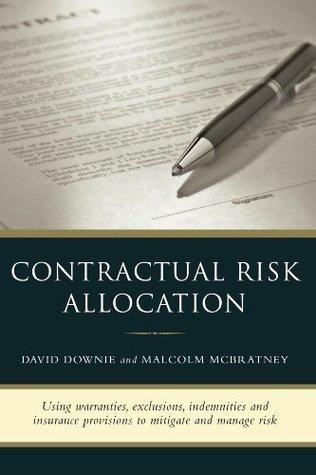 Contractual Risk Allocation Malcolm McBratney