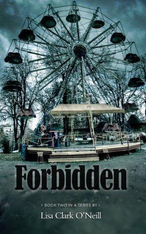 Forbidden (Southern Comfort, #2)  by  Lisa Clark ONeill