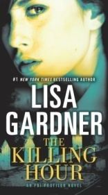 The Killing Hour: A Novel of Suspense  by  Lisa Gardner