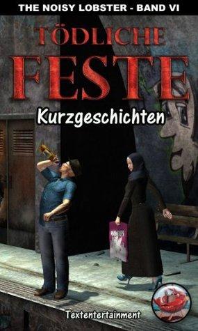 Tödliche Feste (The Noisy Lobster) (German Edition) Ingolf Behrens