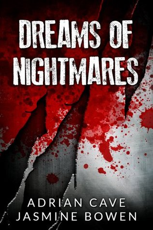 Dreams Of Nightmares | A Demonic Paranormal Romance Adrian Cave