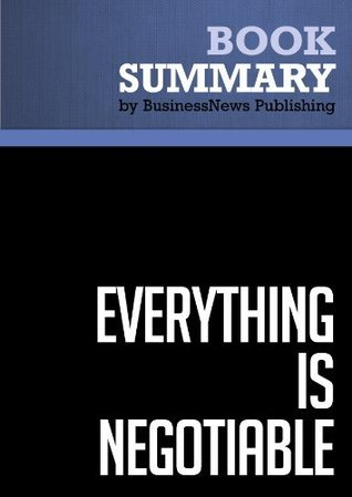Summary: Everything is Negotiable - Gavin Kennedy  by  BusinessNews Publishing