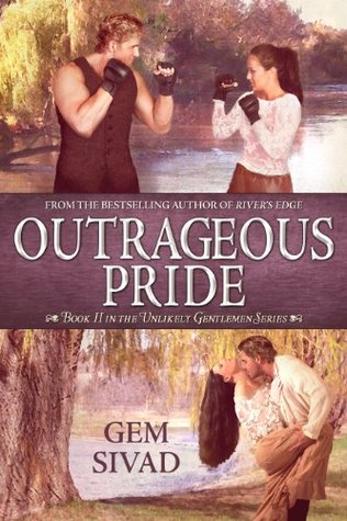 Outrageous Pride (Unlikely Gentlemen, Book 2)  by  Gem Sivad