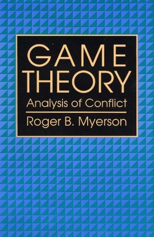 GAME THEORY Roger B. Myerson