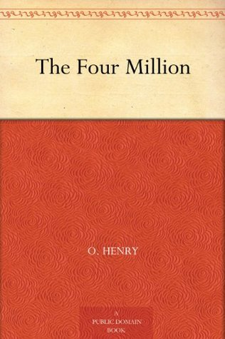 The Four Million (四百万)  by  O. Henry