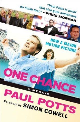 One Chance: A Memoir: A Memoir  by  Paul Potts