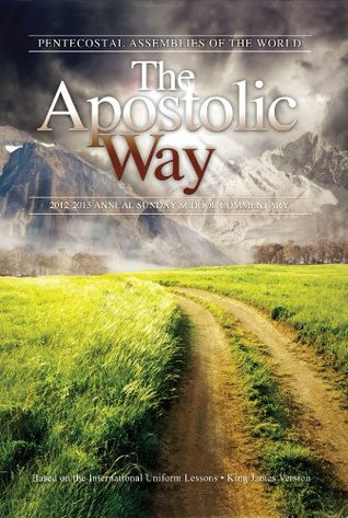The Apostolic Way  by  Rosa Sailes