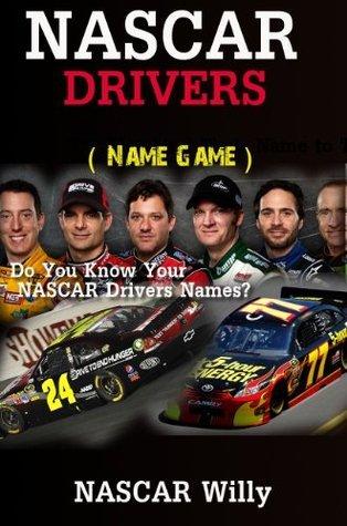 NASCAR Drivers  by  NASCAR Willy