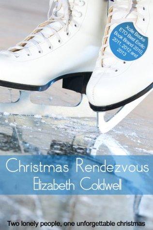 Christmas Rendezvous Elizabeth Coldwell