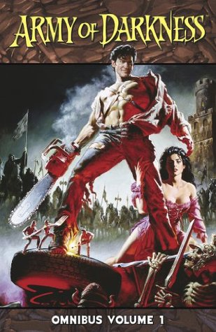 Army Of Darkness Omnibus Volume 1 Andy Hartnell