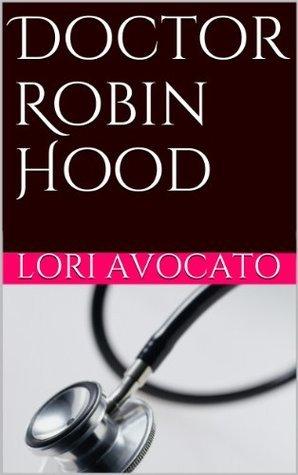 Doctor Robin Hood (The Pauline Sokol Mystery Series)  by  Lori Avocato