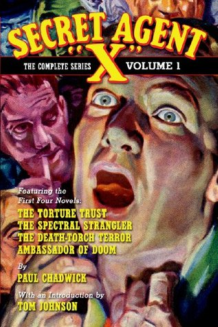 Secret Agent X - The Complete Series Volume 1 (Annotated) Paul Chadwick