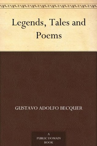 Legends, Tales and Poems Gustavo Adolfo Bécquer