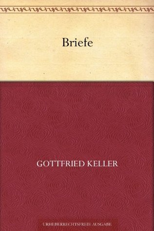 Briefe Gottfried Keller