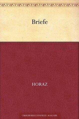 Briefe (Übersetzung von Voß)  by  Horace