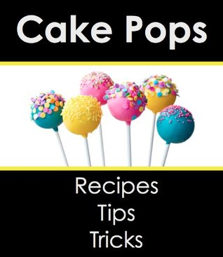 Cake Pops: Recipes & Tips for Perfect Cake Pops!  by  Malibu Apps