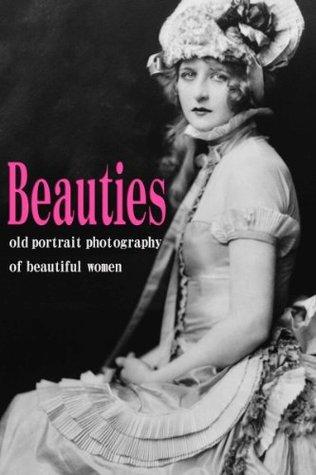 Beauties (Historical portrait photo book) City Lights Publishing