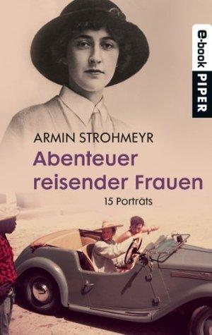 Verkannte Pioniere Armin Strohmeyr