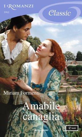 Amabile canaglia  by  Miriam Formenti