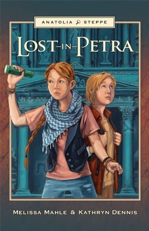 Lost in Petra (Anatolia Steppe Mystery Series)  by  Melissa Boyle Mahle