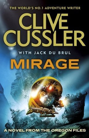 Mirage: Oregon Files #9  by  Clive Cussler