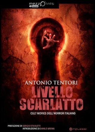 Livello Scarlatto  by  Antonio Tentori